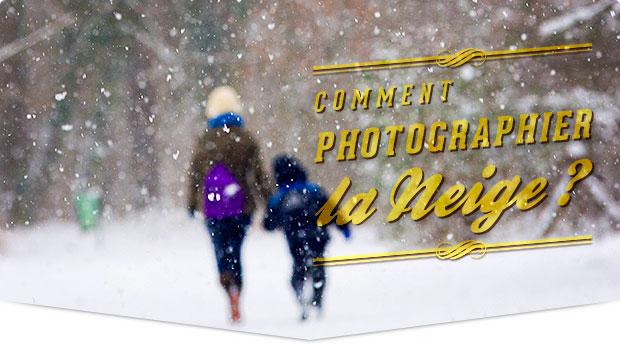 Comment photographier la neige ? Voici les conseils de Tonton Photo !