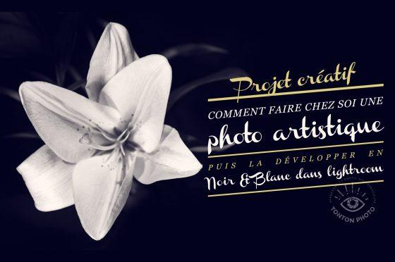 DIY : une photo artistique développée en noir et blanc dans Lightroom © Tonton Photo
