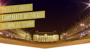 Objectifs photo : comparatif visuel des focales, du 8mm au 500mm © Tonton Photo