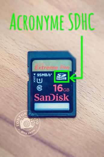 Acronyme SDHC - Comment choisir une carte mémoire pour votre appareil photo ? © Tonton Photo