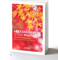 Infos et avis des lecteurs sur mon livre : Les coulisses d'une photo - 30 photos décryptées pour progresser et s'inspirer, par Clément Racineux / Tonton Photo