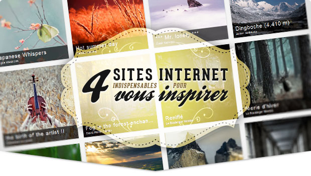 4 sites web incontournables pour alimenter votre inspiration photographique • Tonton Photo